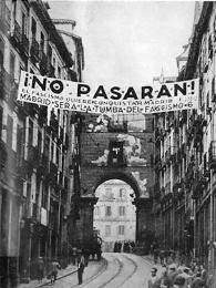 """Protifašistické heslo v ulicích Madridu """"Nopasarán"""" = Neprojdou"""